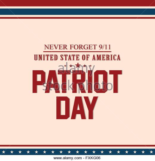Never Forget 9-11 United State Of America Patriot Day