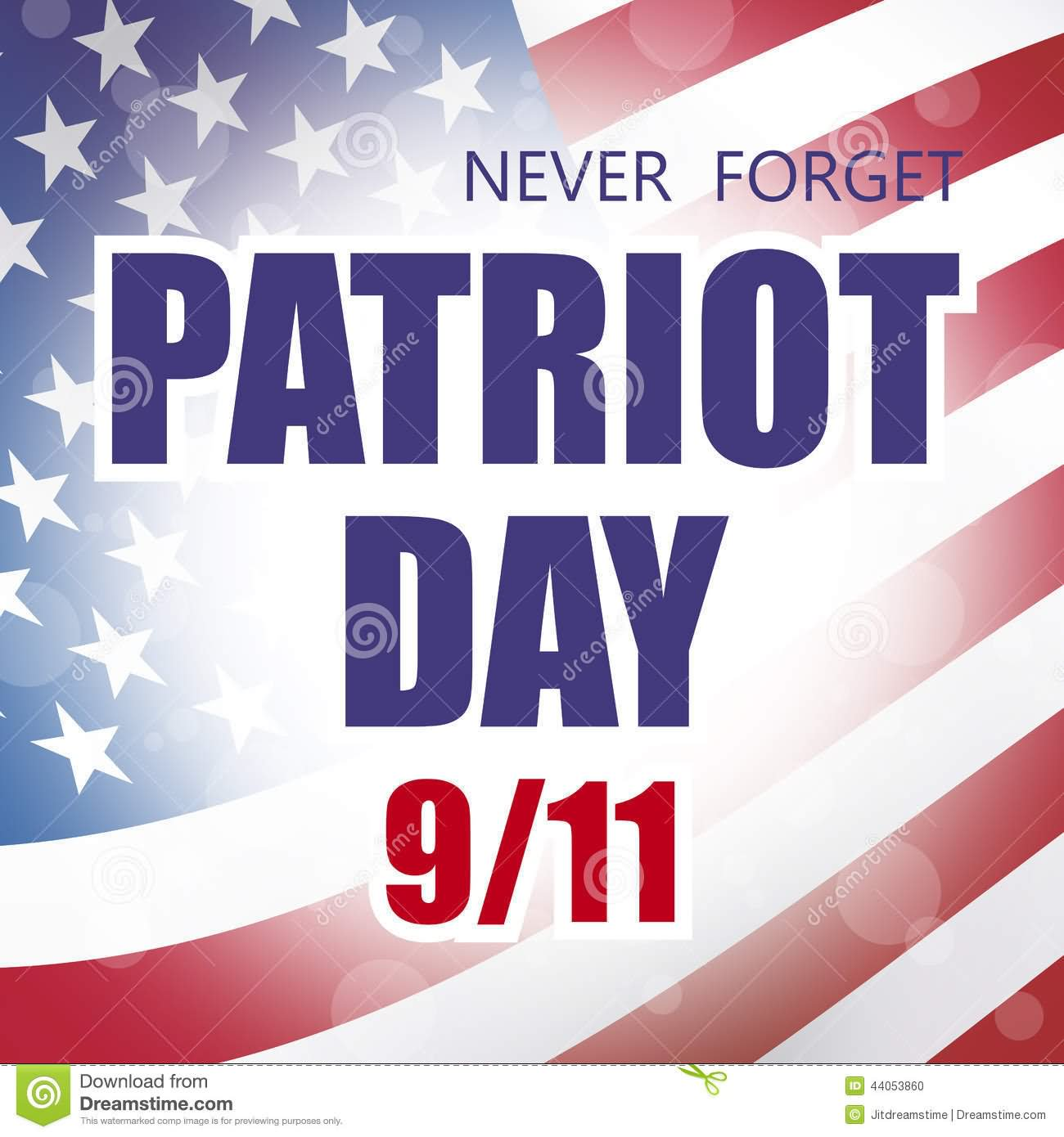 Never Forget Patriot Day 9-11