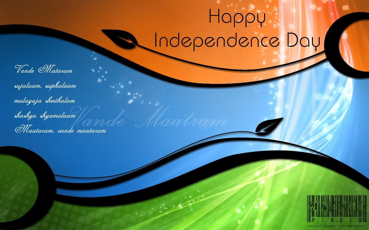 50 Most Beautiful Indian Independence Day Greeting Pictures And Photos