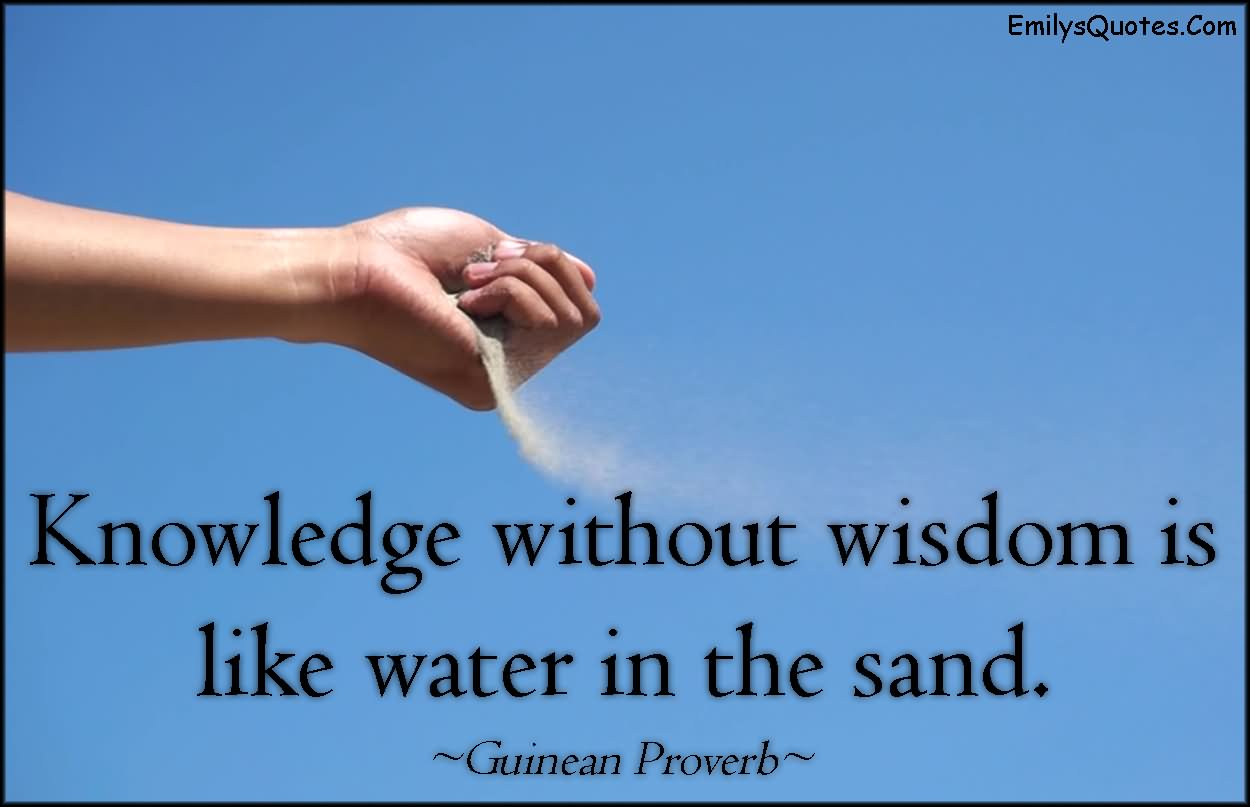 Knowledge, water, wisdom... hmm... tricky words to connect (Credits: EmilysQuotes)