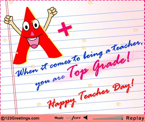 50 beautiful teachers day greeting card pictures and images when it comes to being a teacher you are top grade happy teachers day greeting card m4hsunfo Choice Image