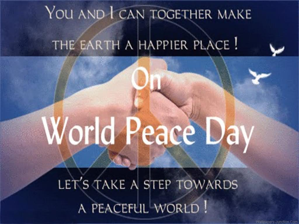 Quotes About World Peace Day: 70 Wonderful International Day Of Peace 2016 Pictures And