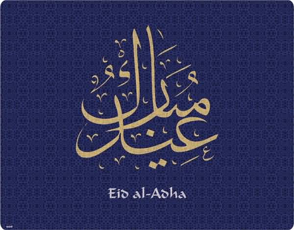60 wonderful eid al adha wishes pictures and photos eid al adha greetings picture m4hsunfo Choice Image