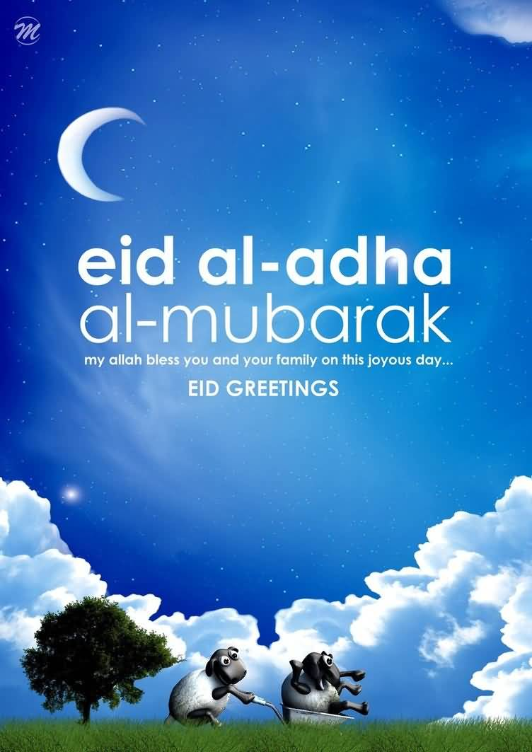 60 wonderful eid al adha wishes pictures and photos eid al adha mubarak may allah bless you and your family on this joyous day kristyandbryce Image collections