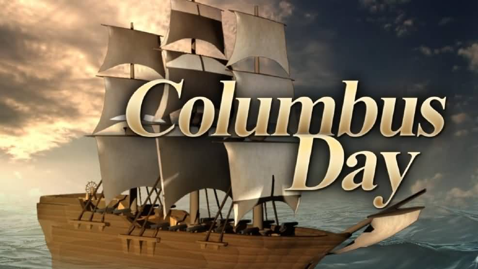 50 Famous Happy Columbus Day Quotes 2019: 60 Beautiful Happy Columbus Day 2016 Greeting Pictures And