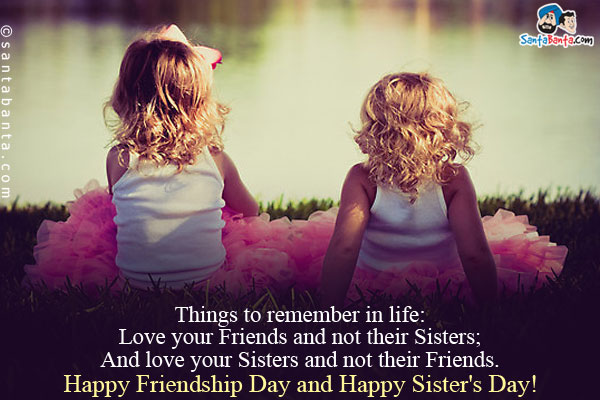 Happy Friendship Day And Happy Sisters Day Wishes Picture
