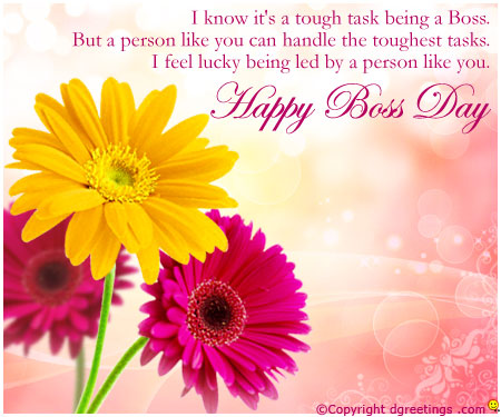 40 wonderful pictures and photos of boss day greetings i know its a tough task being a boss happy boss day m4hsunfo