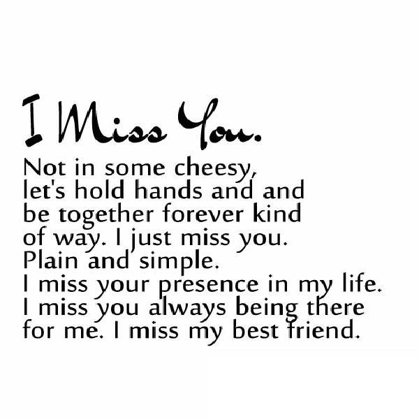 i think id miss you even if we never met