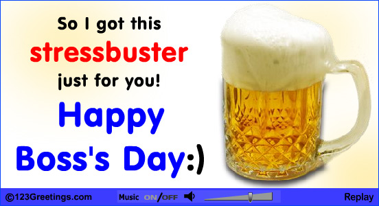 40 wonderful pictures and photos of boss day greetings so i got this stressbuster just for you happy bosss day m4hsunfo