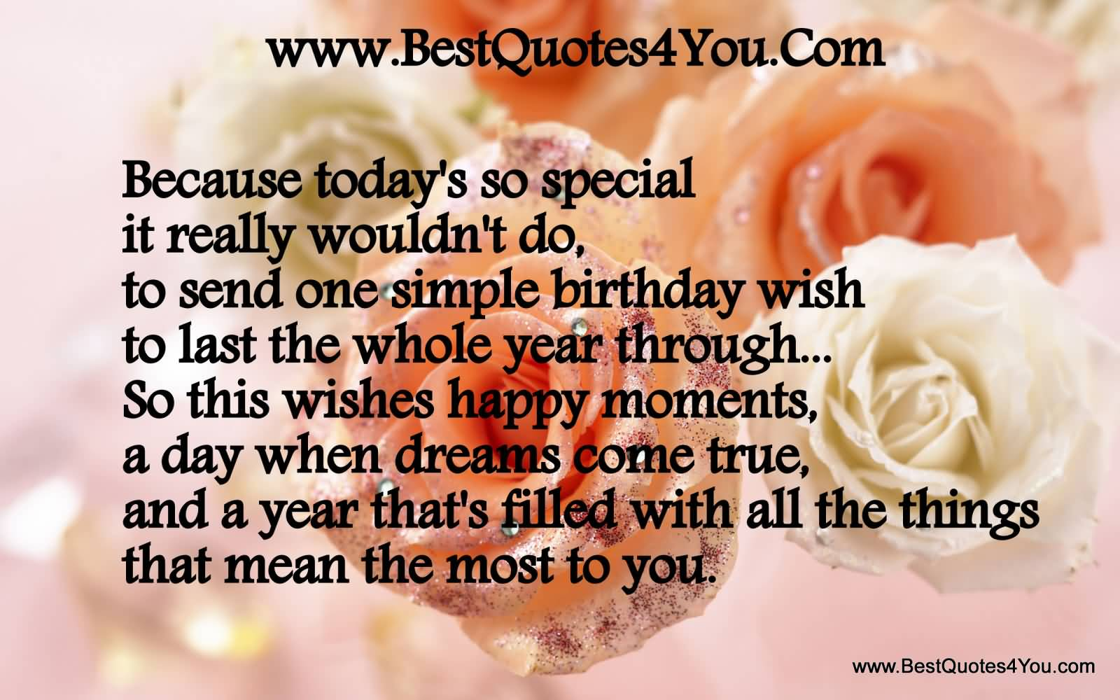 Happy Birthday Christian Quotes Because Today's So Special It Really Wouldn't Do To Send One
