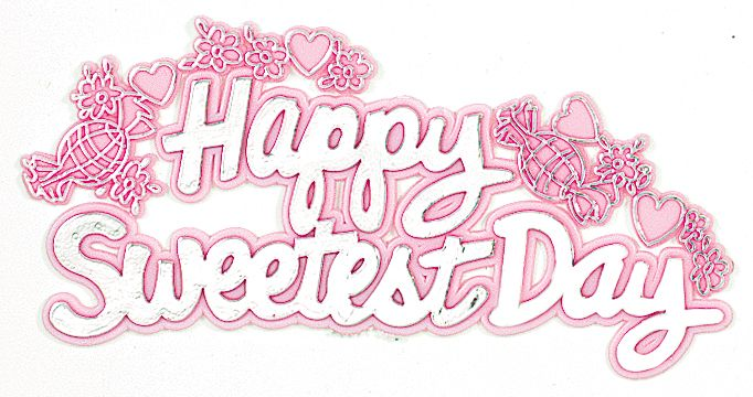 Happy sweetest day quotes