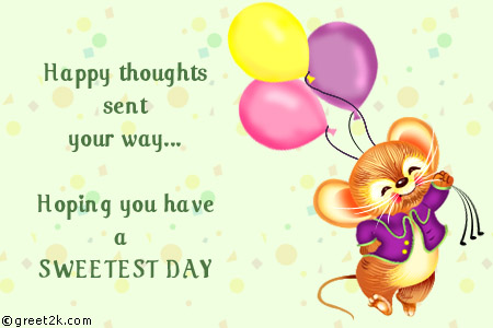 50 most adorable sweetest day wish pictures and images happy thoughts sent your way hoping you have a sweetest day mouse with balloons greeting card m4hsunfo