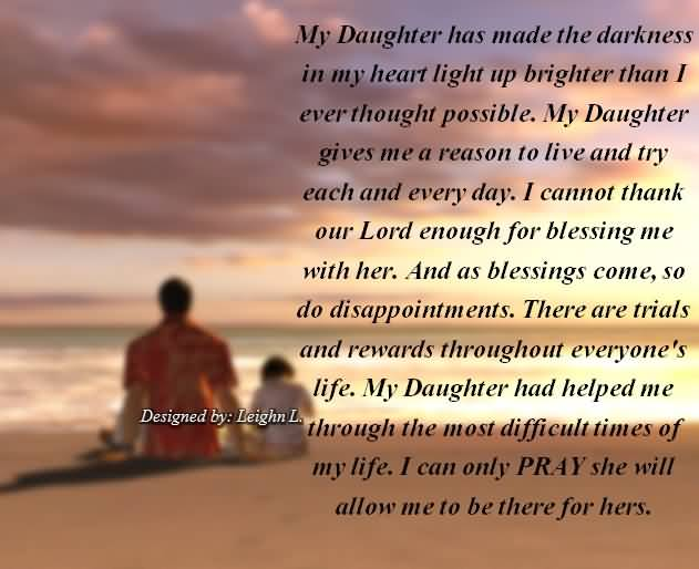My Daughter Has Made The Darkness In My Heart Light Up Brighter Than