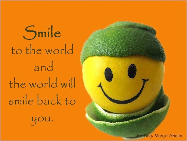 Smile To The World And The World Will Smile Back To You Happy World Smile Day