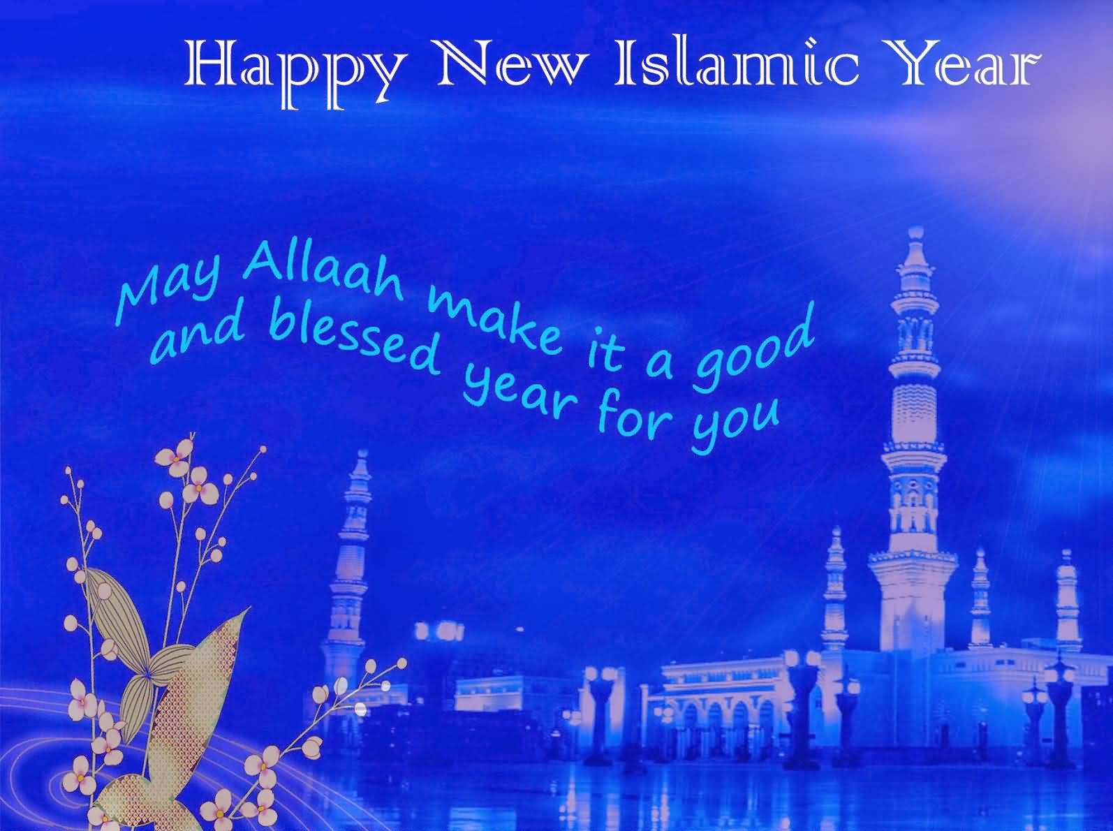 Captivating Happy New Islamic Year Muharram May Allah Make It A Good And Blessed Year  For You