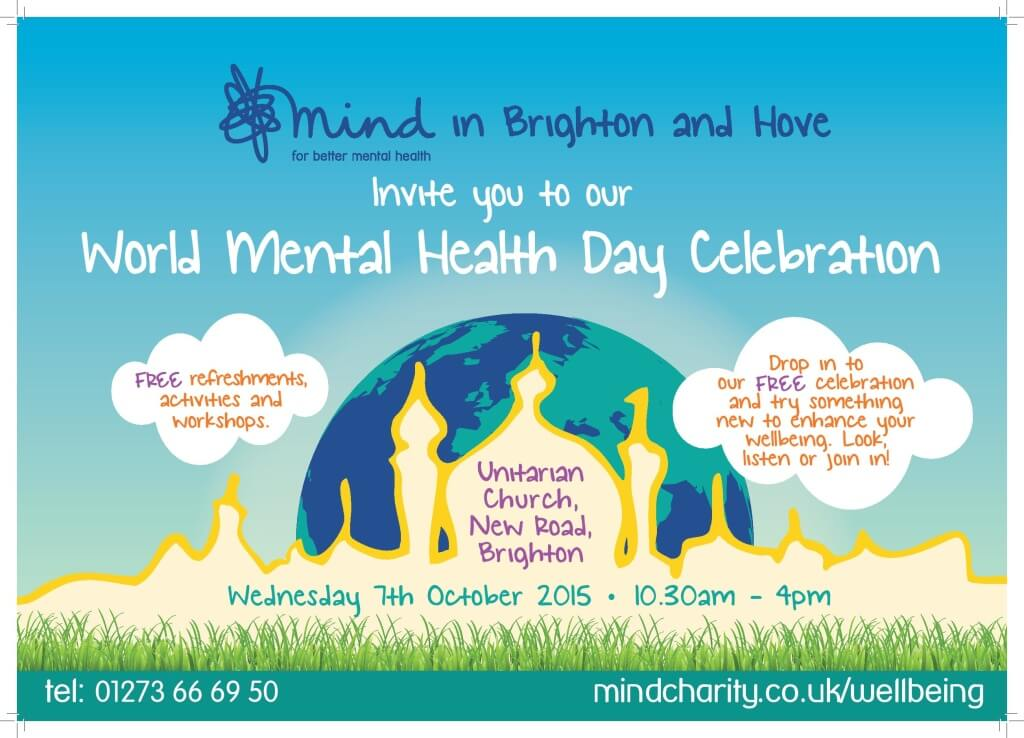 Mind In Brighten And Hove Invite You To Our World Mental Health Day Celebration