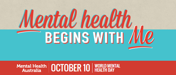 Mental Health Begins With Me World Day Australia October 10