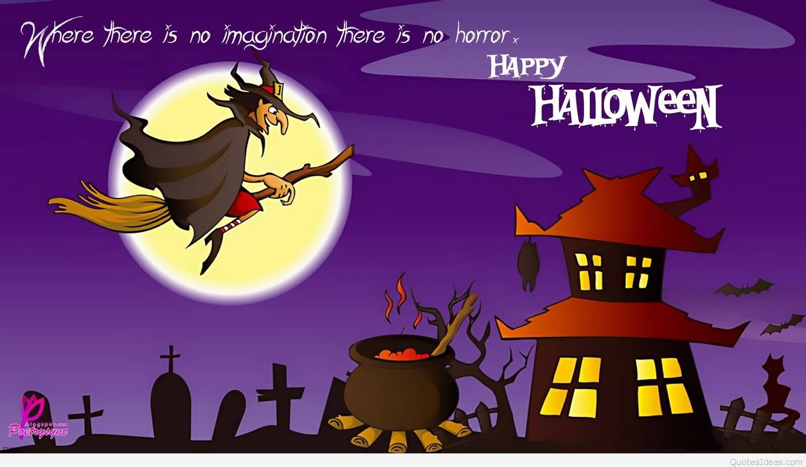 Beau Where There Is No Imagination There Is No Humor Happy Halloween Greeting  Ecard