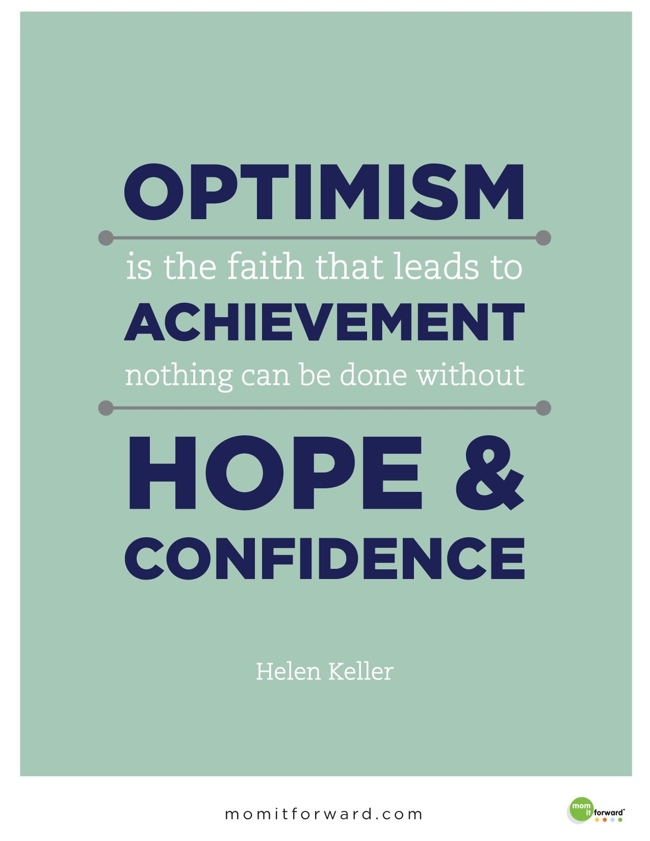 i am optimist about my future 1564 quotes have been tagged as optimism: dr seuss: 'don't cry because it's over, smile because it happened', oscar wilde: 'we are all in the gutter, b.