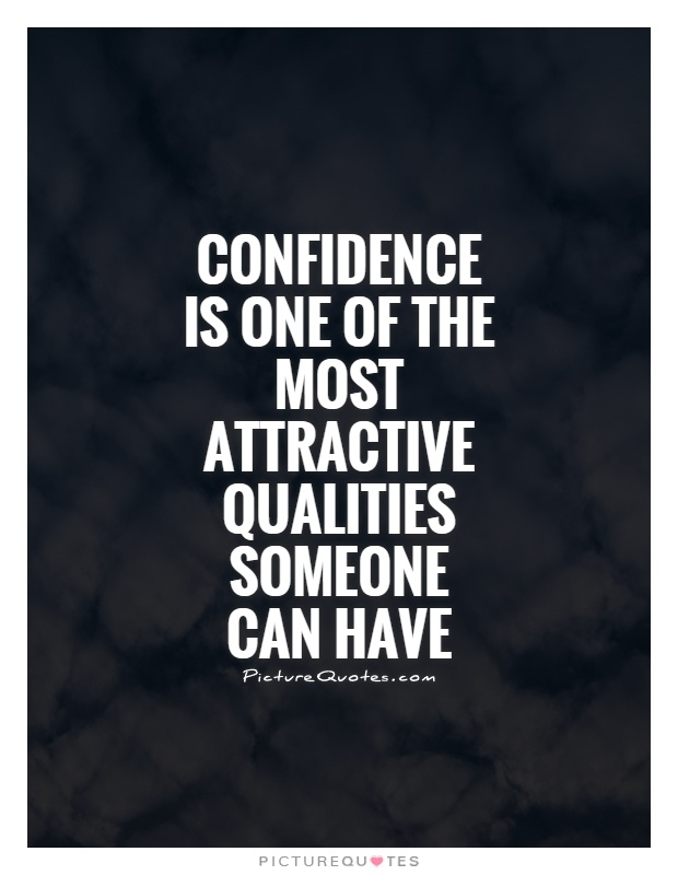 confidence is attractive