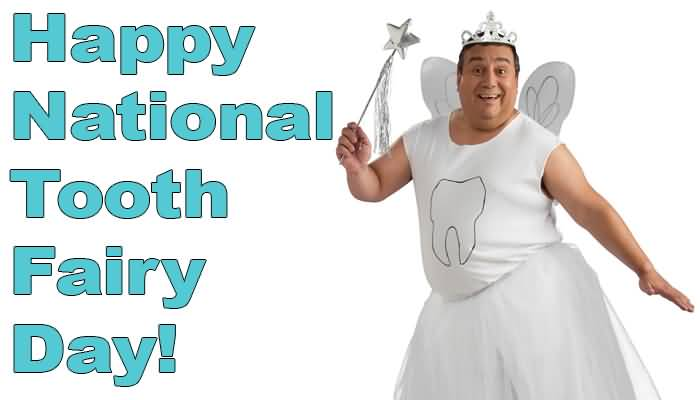 National Tooth Fairy Day 2015