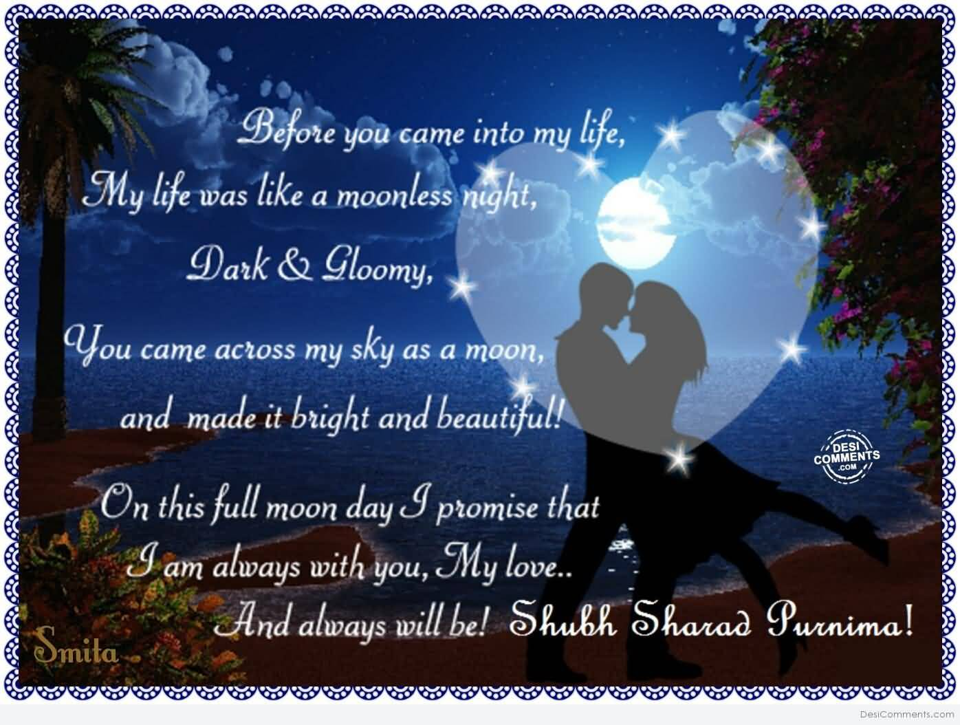 I Am Always With You My Love And Always Will Be Shubh Sharad Purnima