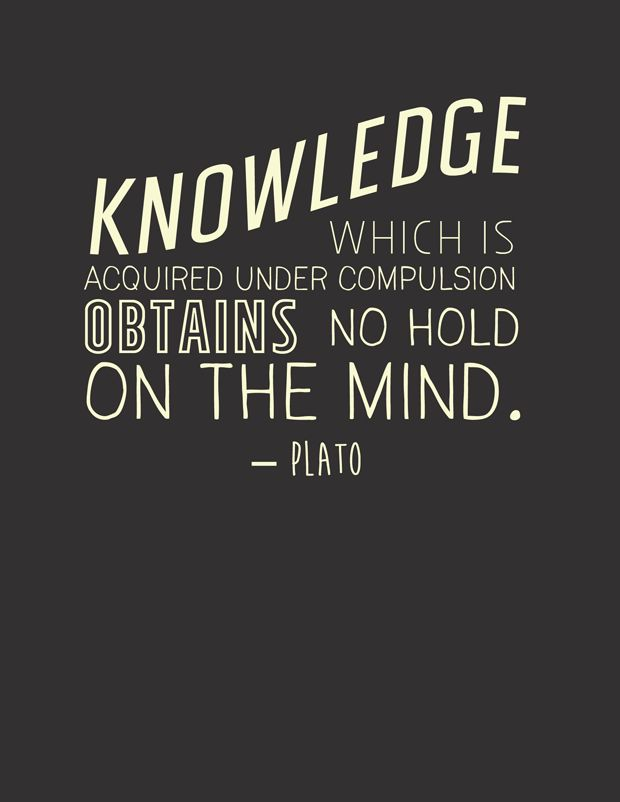 Knowledge Which Is Acquired Under Compulsion Obtains No Hold On The