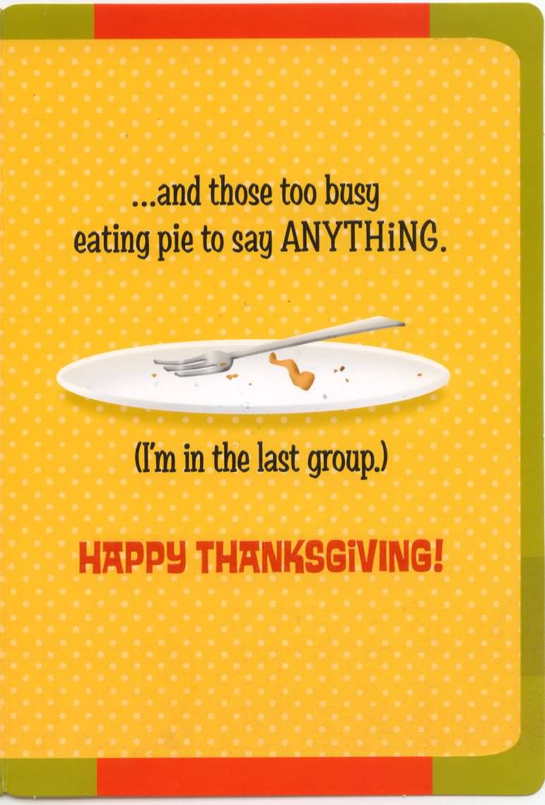 55 most beautiful thanksgiving day greeting card pictures and those too busy eating pie to say anything happy thanksgiving greeting card kristyandbryce Choice Image