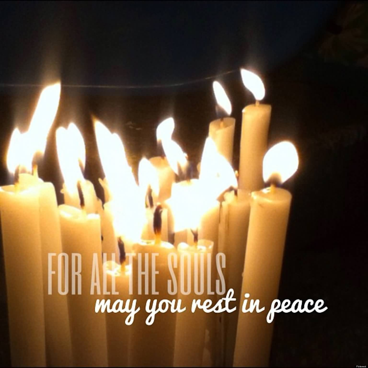 For all the souls may you rest in peace all souls day candles picture