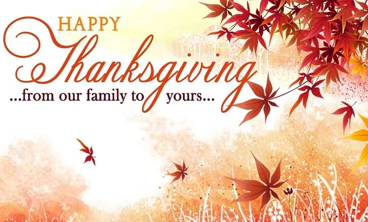 Happy Thanksgiving 2016 From Our Family To Yours