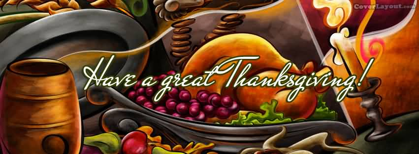 Have A Great Thanksgiving Day Facebook Cover Picture