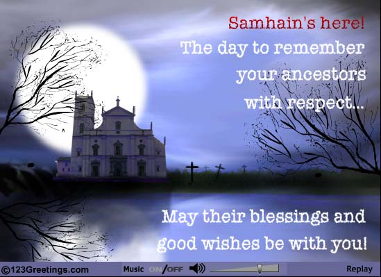 40 best samhain wishes pictures and photos samhains here the day to remember you ancestors with respect may their blessings and good wishes m4hsunfo