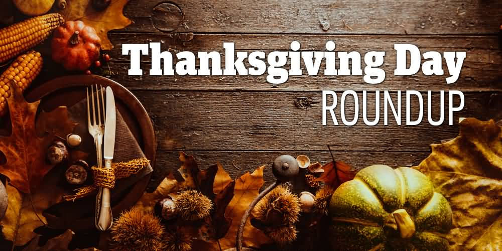 Thanksgiving Day Round Up Picture