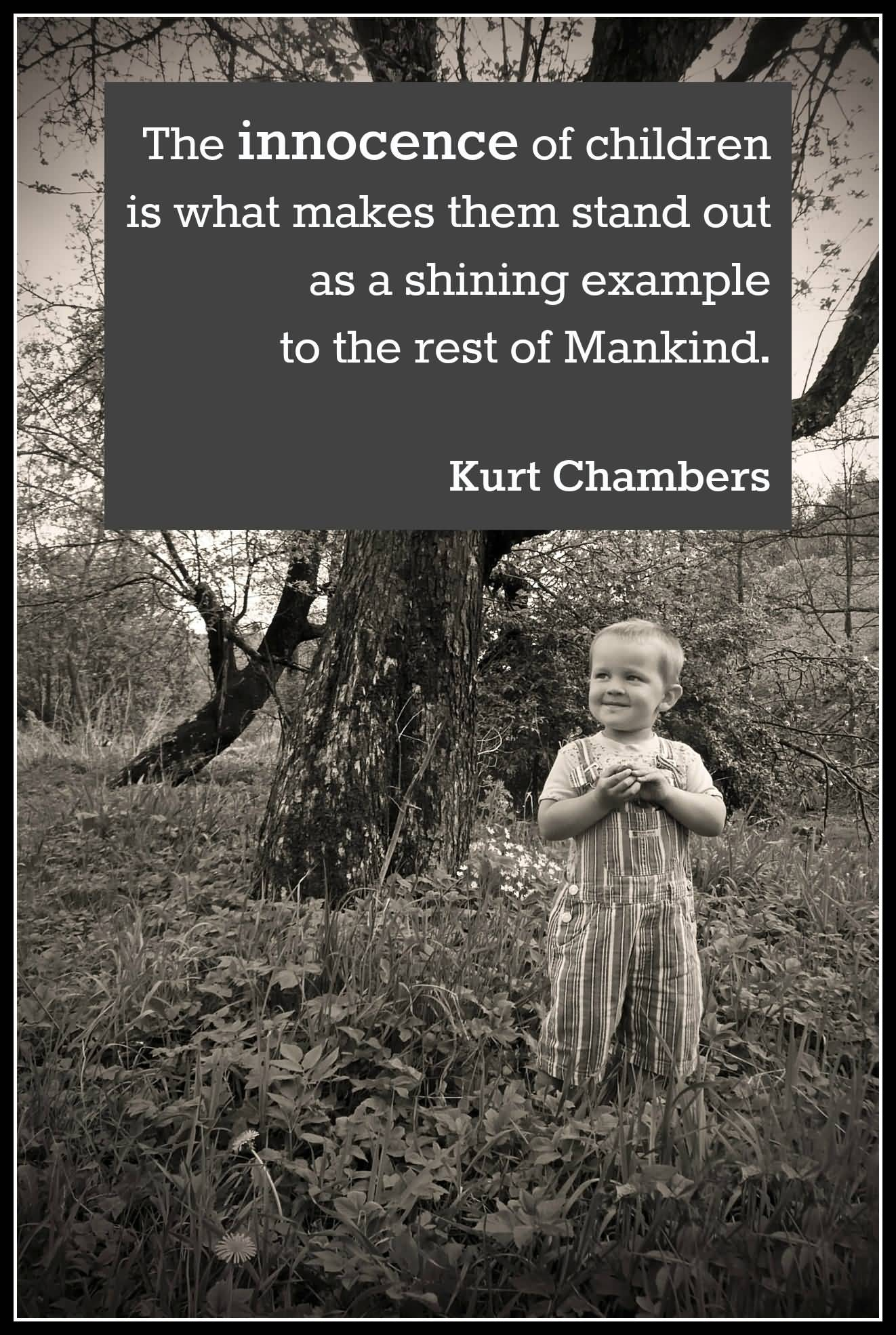 Quotes Children The Innocence Of Children Is What Makes Them Stand Out As A