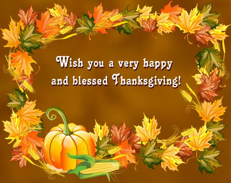 Wish You A Very Happy And Blessed Thanksgiving Wishes Picture