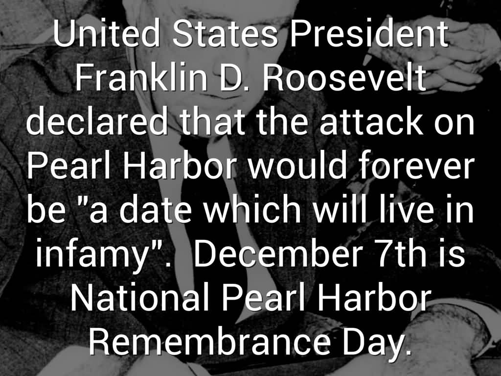 December 7th Is National Pearl Harbor Remembrance Day