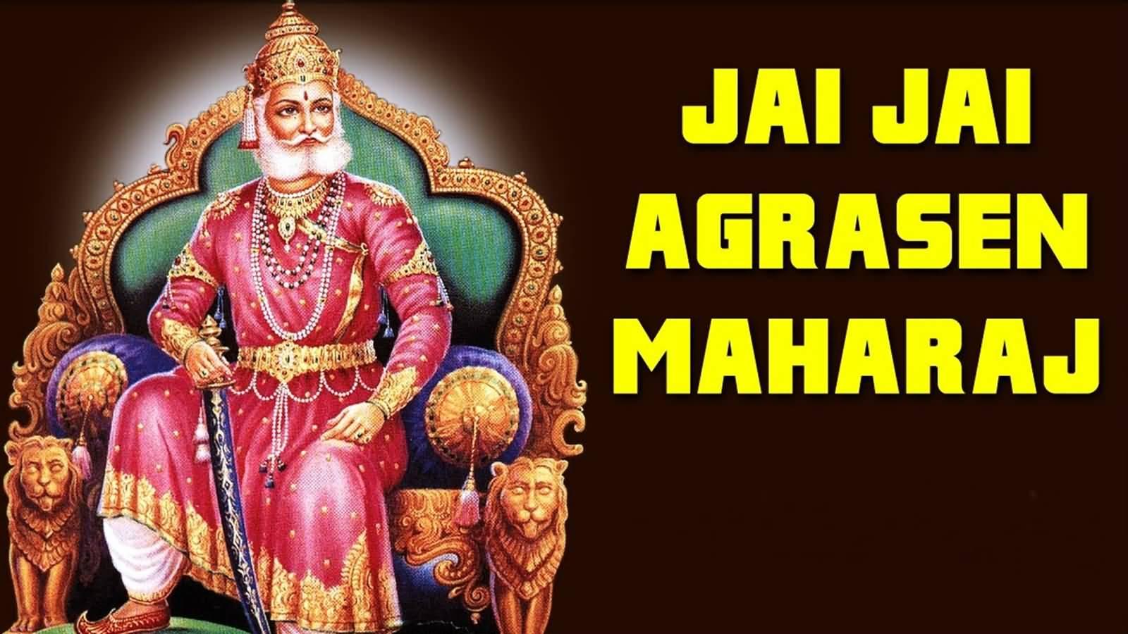 Jai Jai Agrasen Maharaj Happy Maharaja Agrasen Jayanti