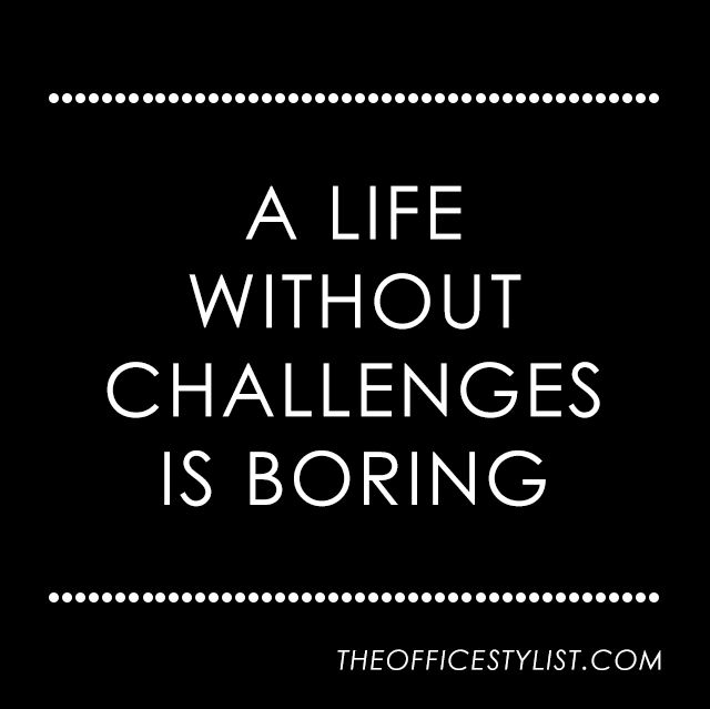 Famous Quotes On Life Challenges: 51 Famous Boredom Quotes