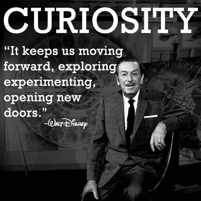 40 Famous Curiosity Quotes And Sayings Best Curiosity Quotes