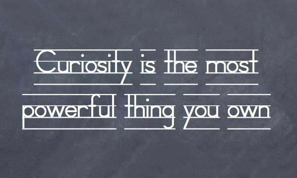 40 Famous Curiosity Quotes And Sayings Gorgeous Curiosity Quotes