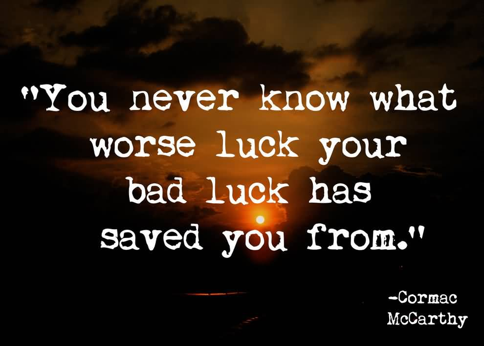 57 Luck Quotes And Sayings