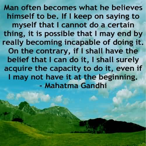 Image result for mahatma gandhi man often becomes