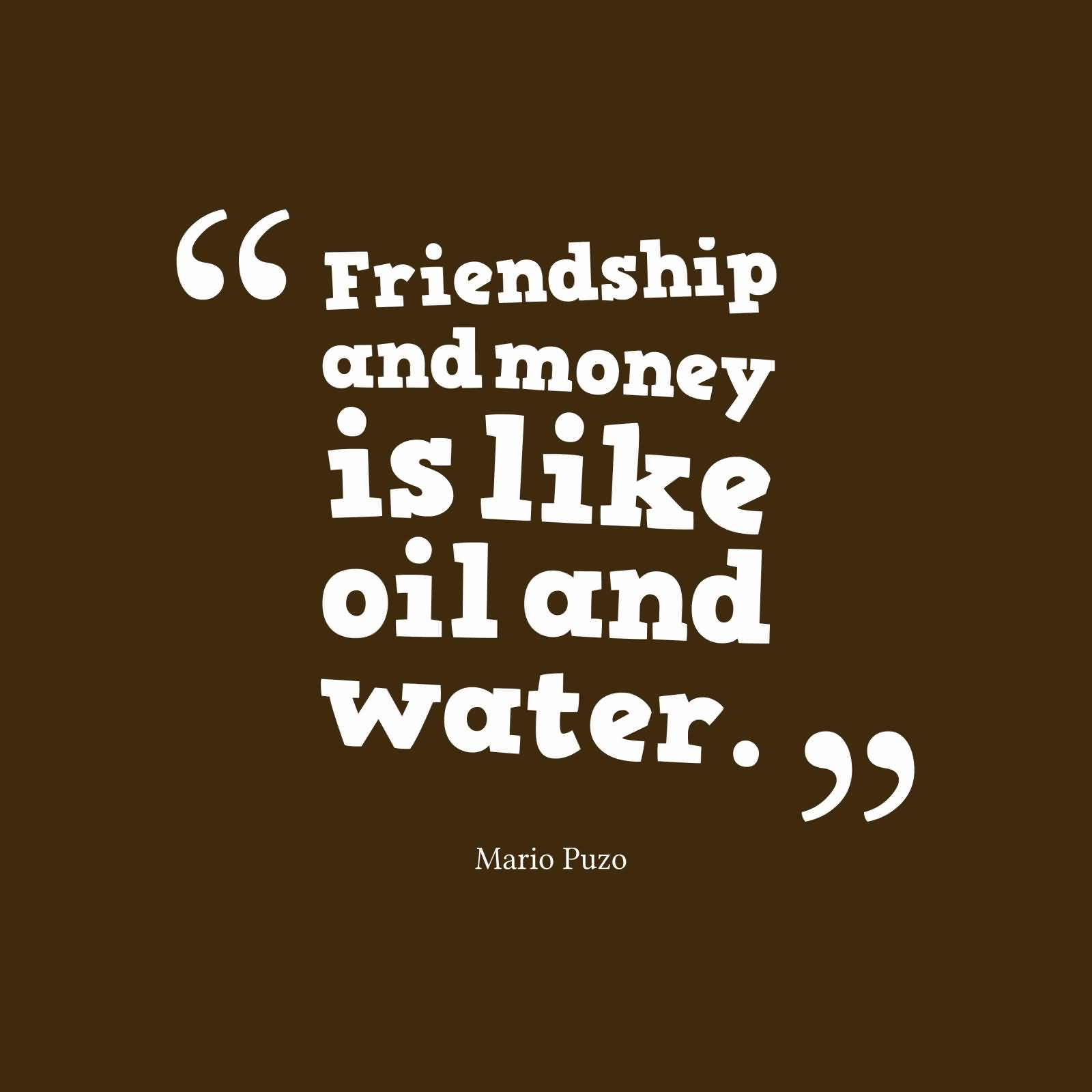 Famous Quotes About Friendship 64 Famous Money Quotes & Sayings