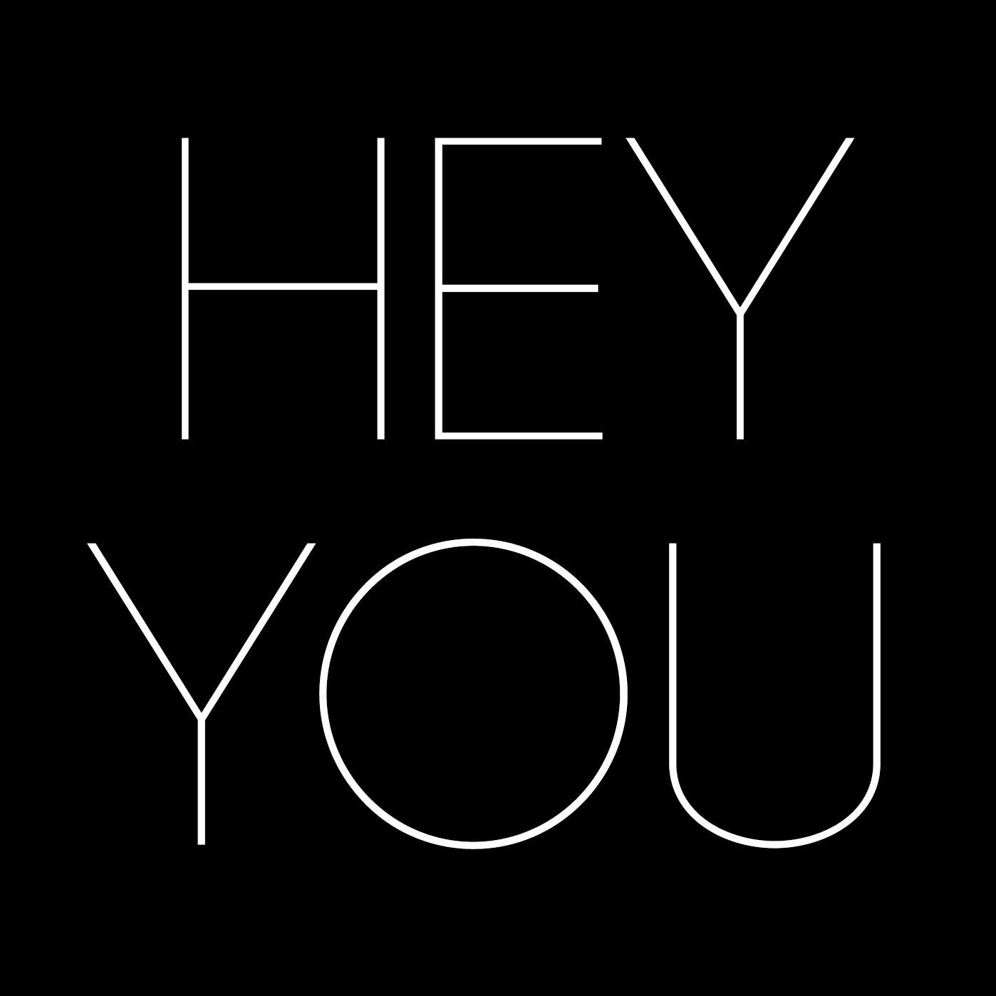 hey you hey you Hey you's profile including the latest music, albums, songs, music videos and more updates.