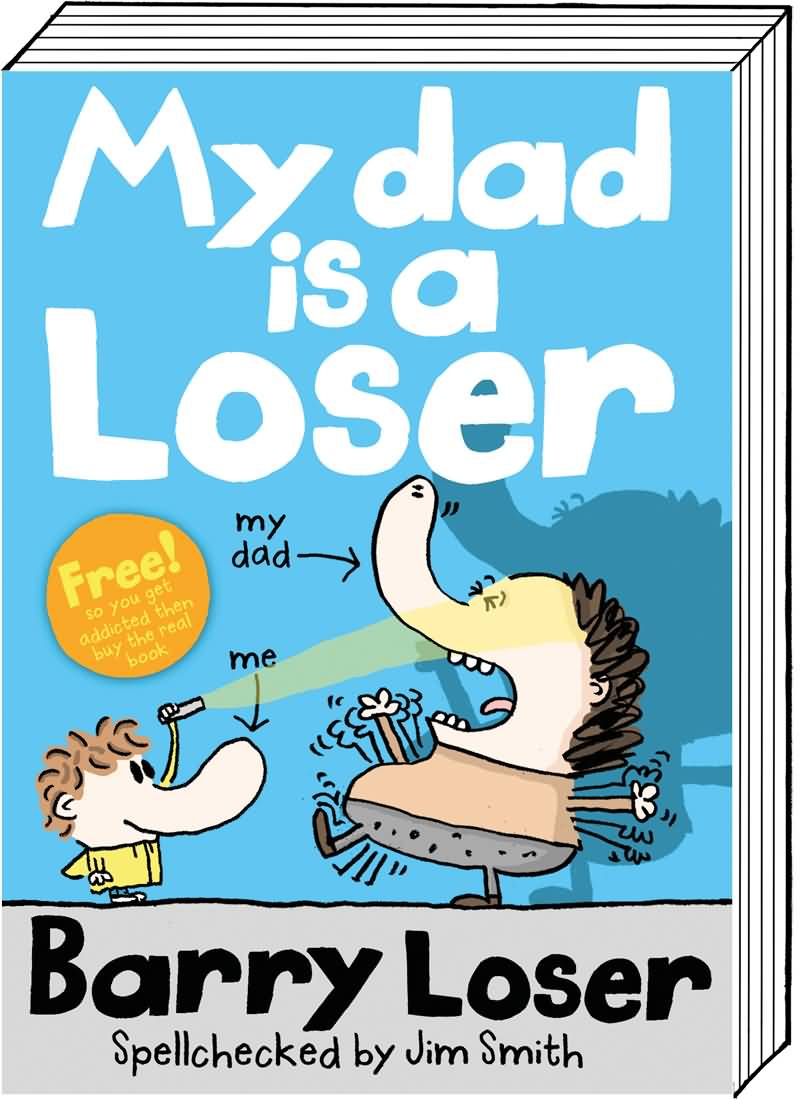 My Dad Is A Loser Poster