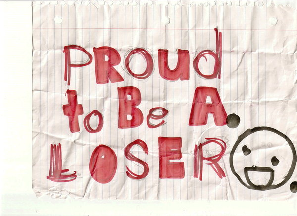 Proud To Be A Loser Note Picture