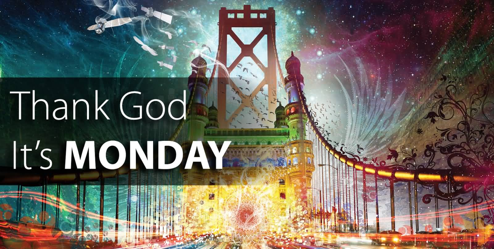 thank god its monday The purpose of thank god for monday is to inspire listeners to take personal  responsibility for their professional satisfaction we want to provide healing and.