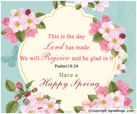 50 latest spring season wish pictures and photos have a happy spring this is the day lord has made we will rejoice and be glad in it m4hsunfo