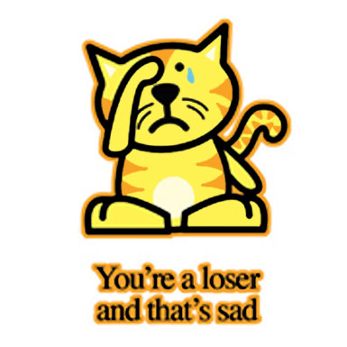 You're A Loser And That's Sad Cat Clipart Image