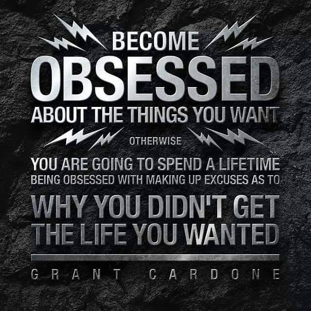 Obsessive Quotes Motivational: 63+ Best Quotes About Goals
